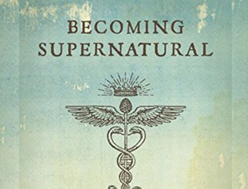 becoming supernatural meditations part 1